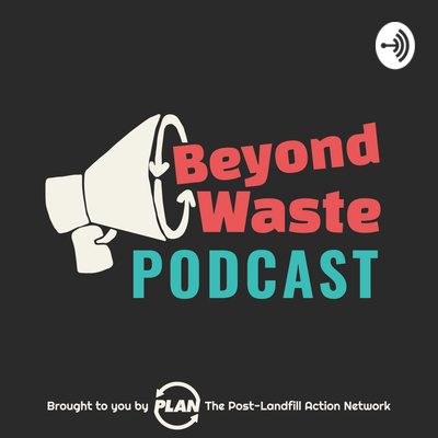 Beyond Waste Podcast