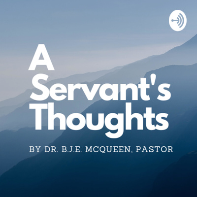 A Servant's Thoughts