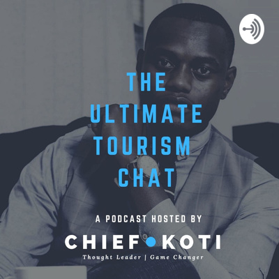 Chief Koti's Ultimate Tourism Chat