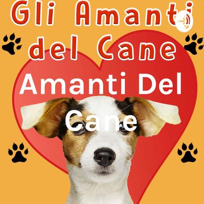 Amanti Del Cane