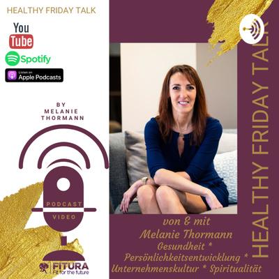 Healthy Friday Talk * Podcast