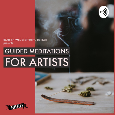 GUIDED MEDITATIONS FOR ARTISTS