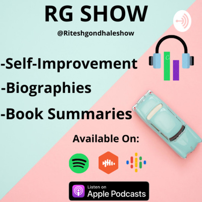 RG SHOW | Self Improvement & Biographies Podcast