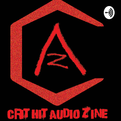 Crit Hit Audio Zine