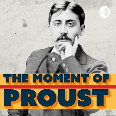 The Moment Of Proust