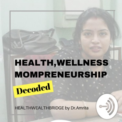 Healthwealthbridge by Dr.Amrita