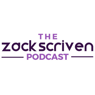 The Zack Scriven Podcast