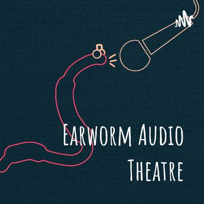 Earworm Audio Theatre