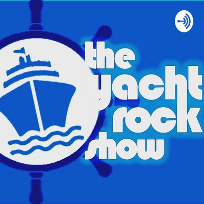 The Yacht Rock Show