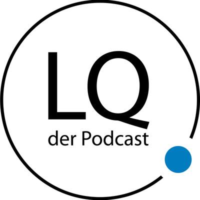 LQ - der Podcast