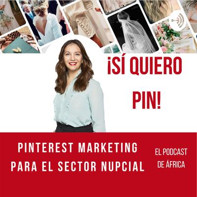 Sì Quiero Pin! * Pinterest Marketing en español