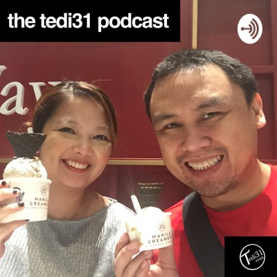 The Tedi31 Podcast with Dr. Tedi Villasor