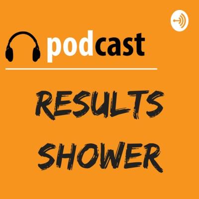 Results Shower