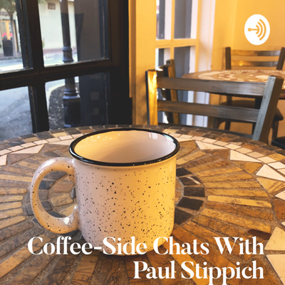 Coffee-Side Chats With Paul Stippich