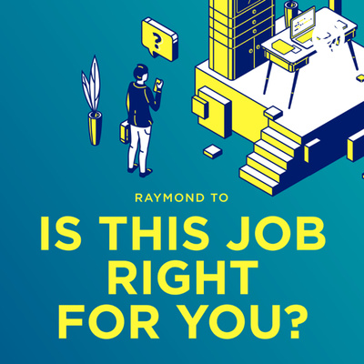 Is this job right for you?