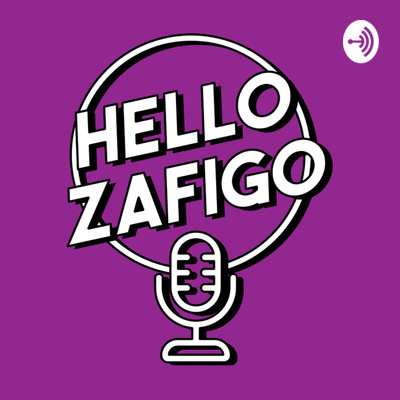 Hello Zafigo