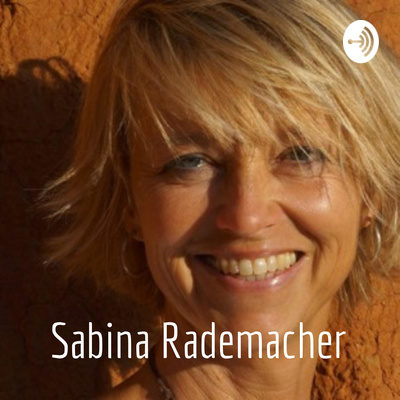Sabina Rademacher - Love & Relating Snippets
