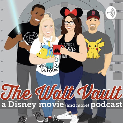 The Walt Vault - A Disney Podcast