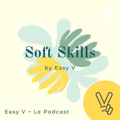 🚀 Soft skills by Easy V ✌️