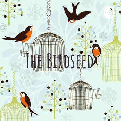 The Birdseed