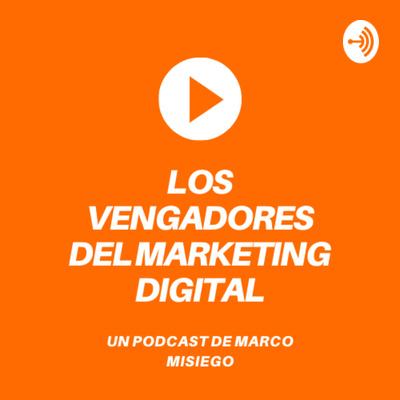Los vengadores del Marketing Digital