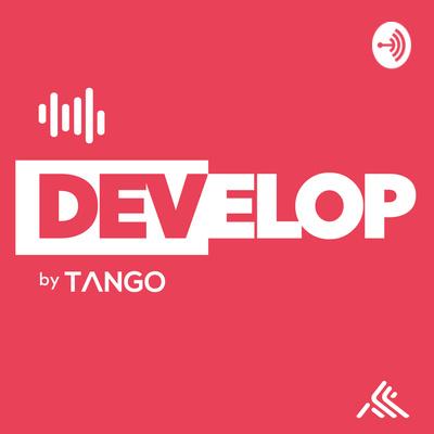 Develop by Tango