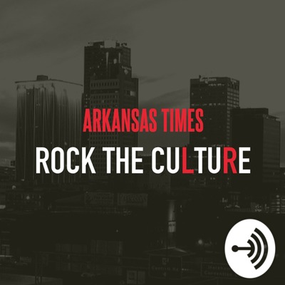 Arkansas Times: Rock the Culture