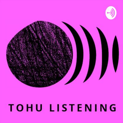 Tohu Podcast