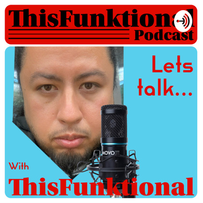 Lets Talk... with ThisFunktional