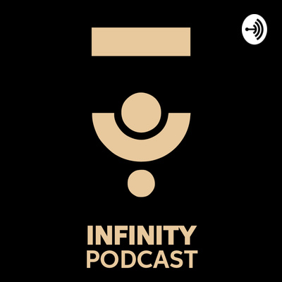 Infinity Podcast