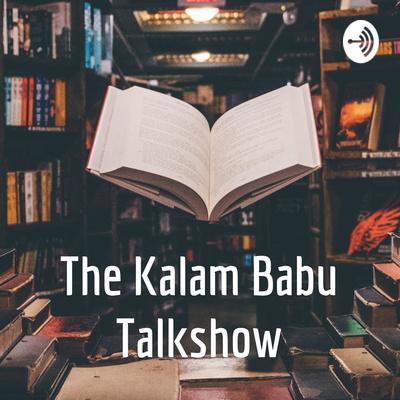 The Kalam Babu Talkshow