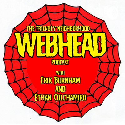 The Friendly Neighborhood Webhead Podcast