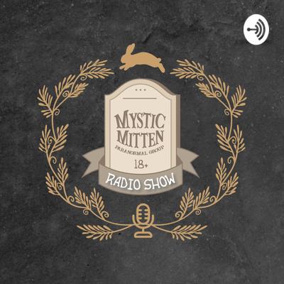 Mystic Mitten Radio Show