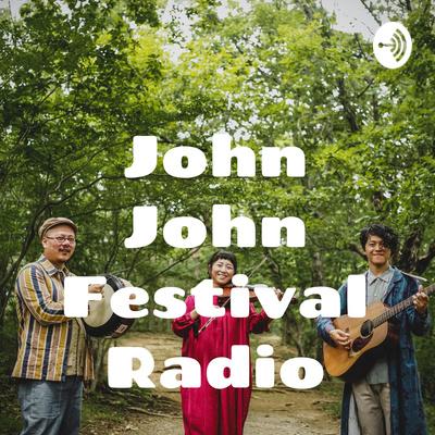 John John Festival RADIO