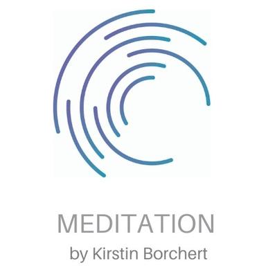 Meditieren mit Kirstin - Ein Podcast für geführte Meditationen