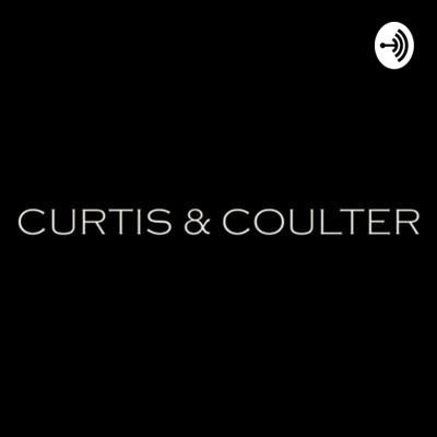 The Curtis & Coulter Podcast