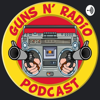 Guns N' Radio