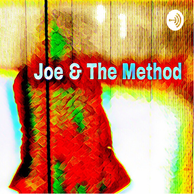 Joe & The Method