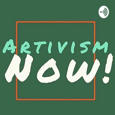 Artivism NOW!