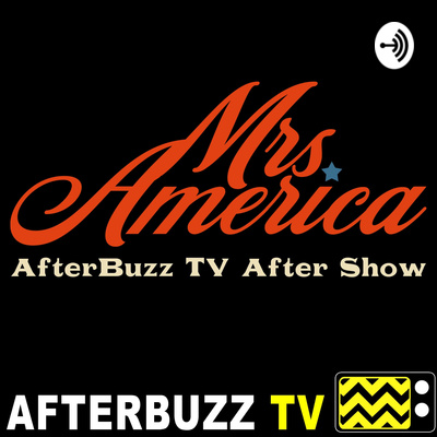 Mrs. America After Show Podcast