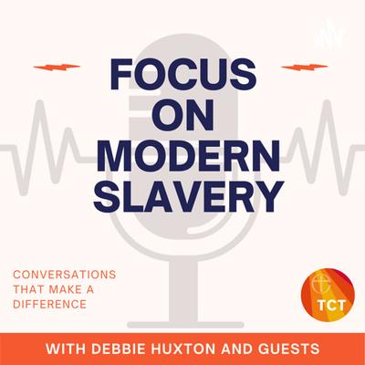 Focus on Modern Slavery!