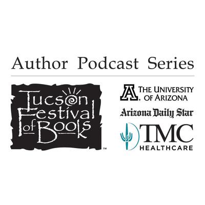 Tucson Festival of Books Podcast
