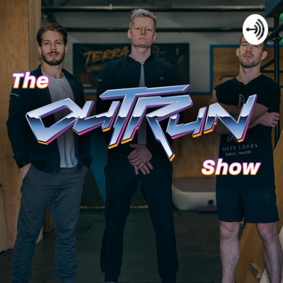 The Outrun Show – A Radical Parkour Podcast