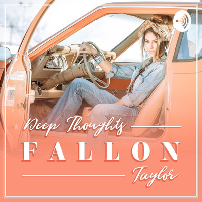 The Fallon Taylor Podcast