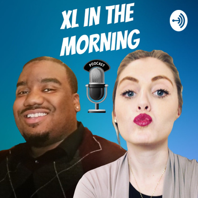 XL in the Morning