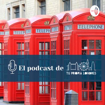 El podcast de Tu propia Londres