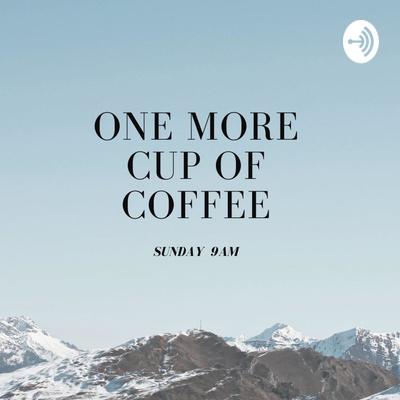コーヒーもう一杯