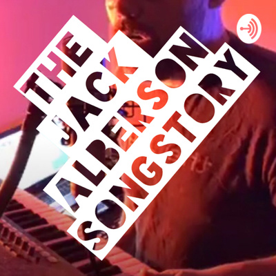 The Jack Alberson SongStory