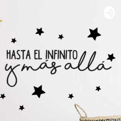 Hasta El Infinito Y Más Allá...