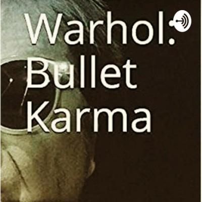 Warhol: Bullet Karma by Garry Roost